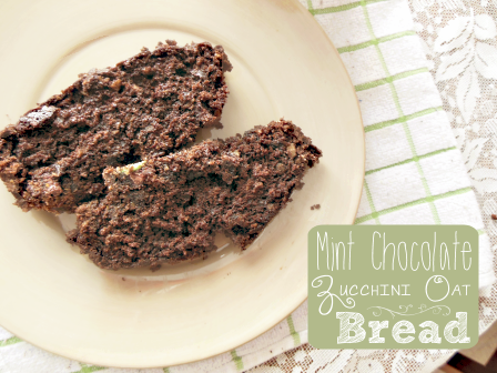 Mint Chocolate Chip Zucchini Oat Bread Tastefully Eclectic