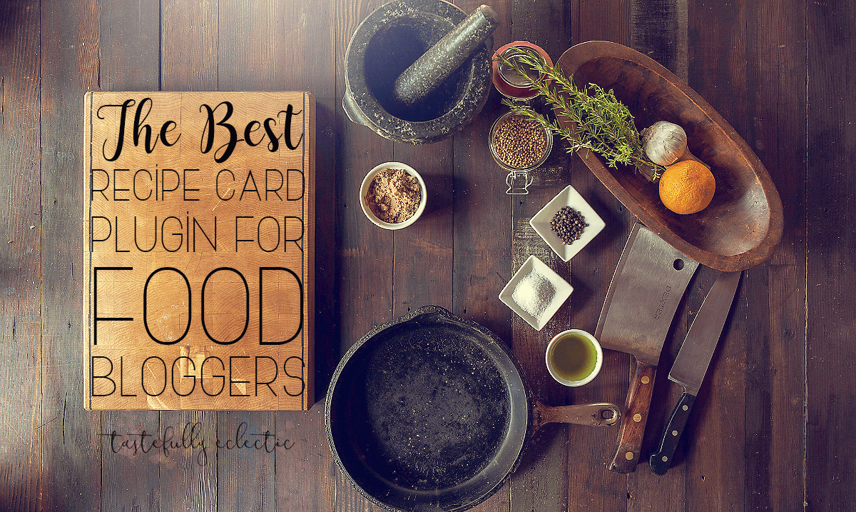The best recipe card plugin for food bloggers tastefully eclectic forumfinder
